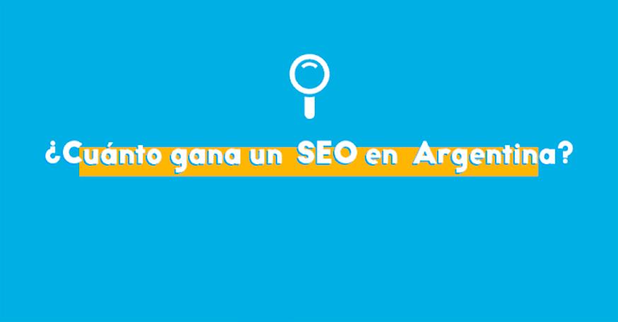 Cuanto es el salario de un especialista SEO en Argentina